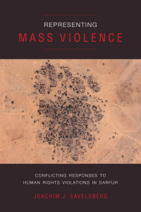 Representing Mass Violence:  Conflicting Responses to Human Rights Violations in Darfur