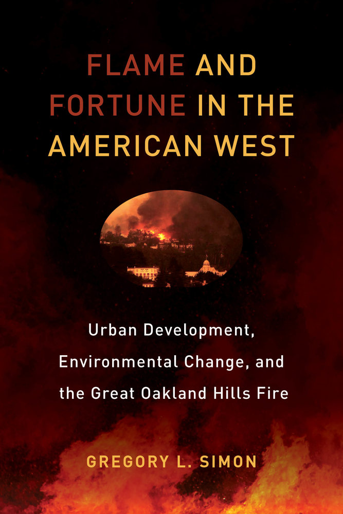 Flame and Fortune in the American West cover