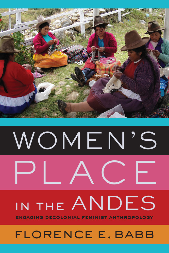 Women S Place In The Andes And In The World Uc