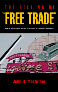 """The Selling of """"Free Trade"""""""